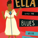 Retro kids: Ella Queen of Jazz by Helen Hancocks