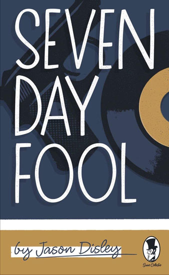 1960s reads: My Generation by David Dry and Seven Day Fool by Jason Disley