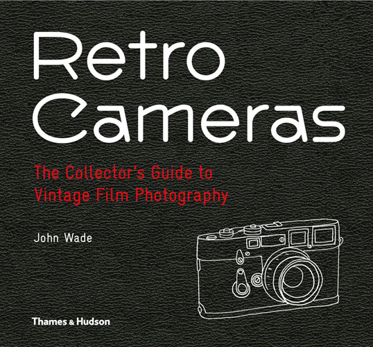 New book: Retro Cameras by John Wade