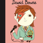 David Bowie – Little People, Big Dreams book for kids