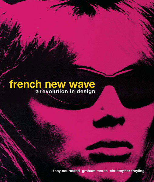 New book: French New Wave - A Revolution In Design